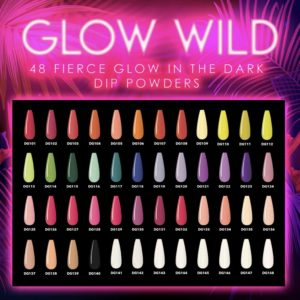 Nova kolekcija GLOW WILD DIP COLLECTION